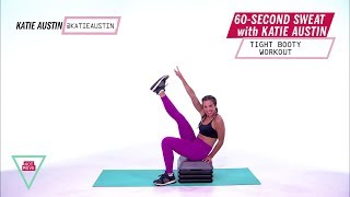 Got a minute? That's all you need to squeeze in a quick booty-blast...