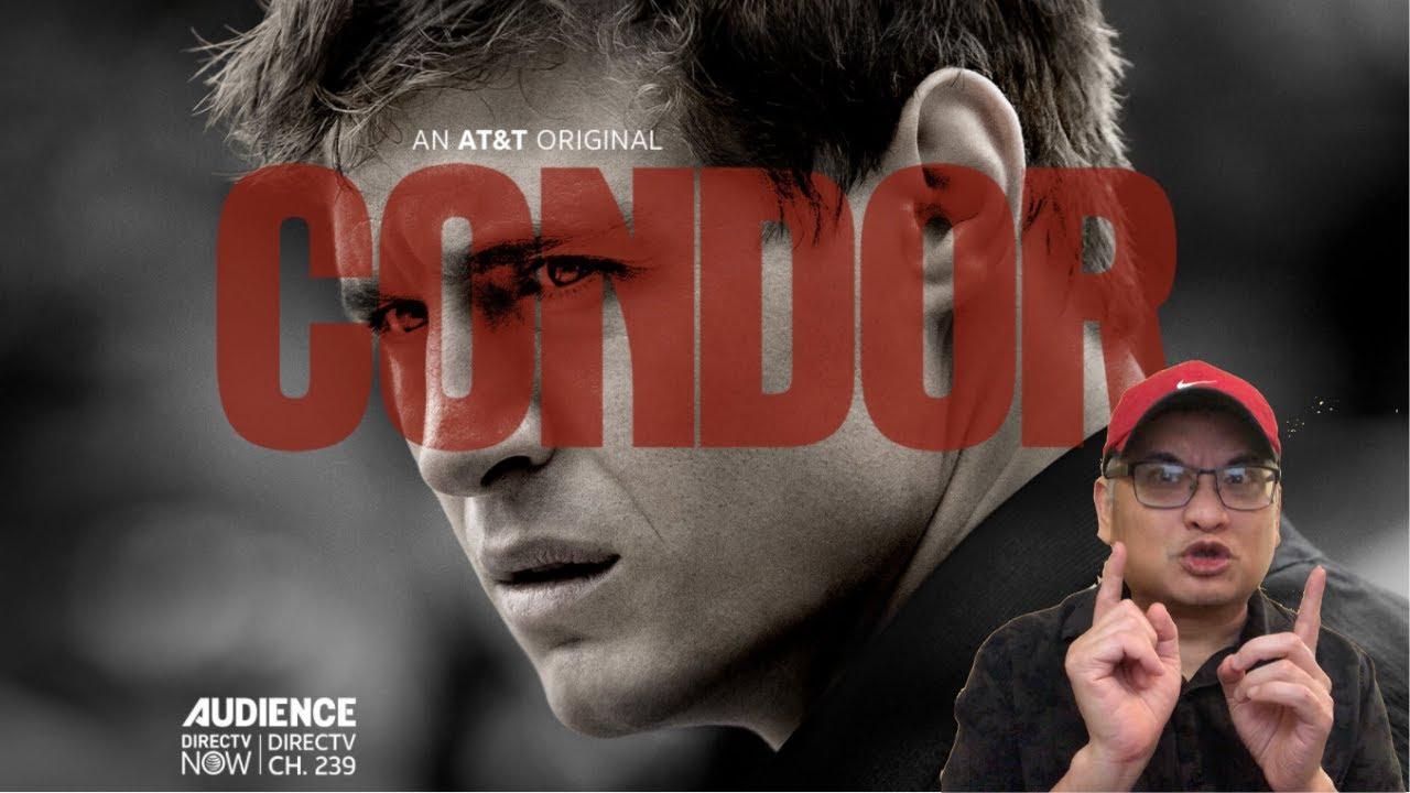 Download Condor Season 1 Review - NON spoilers