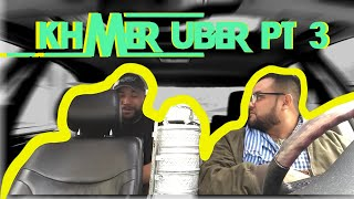 Khmer Uber pt 3