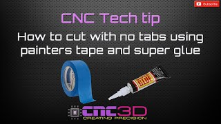 CNC tech tip - How to cut parts without tabs without a vacuum table!