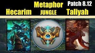 Metaphor HECARIM Vs TALIYAH HECARIM Jungle Challenger Gameplay Patch 8 12
