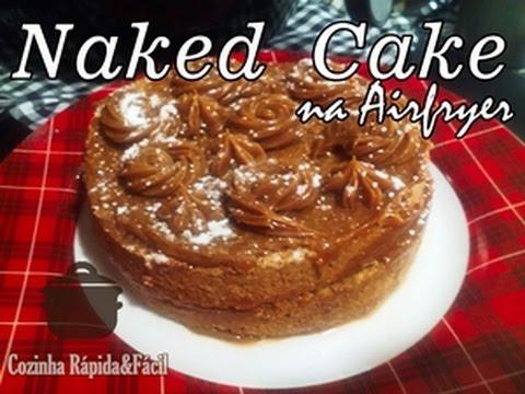 Como fazer um delicioso Naked Cake de Churros na Airfryer