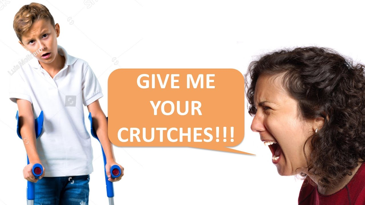Give me your Crutches, my kid wants to play with it!