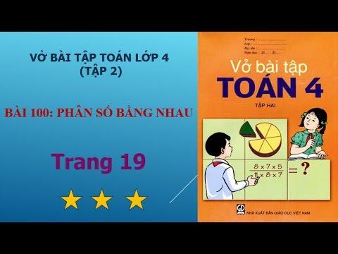 Bài 100 – Phân số bằng nhau, trang 19 vở bài tập toán lớp 4 tập 2 I họctoánonline247