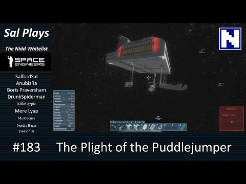 S3E183 Sal Plays Nidd Space Engineers - The Plight of the Puddlejumper