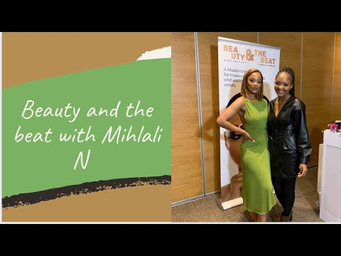 Download THE BEAUTY AND THE BEAT WITH MIHLALI N || VLOG