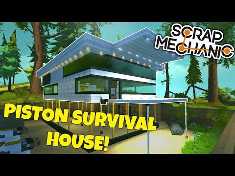 PISTON SURVIVAL HOUSE! - Scrap Mechanic Viewer Creations Gameplay