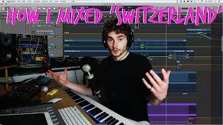 How I Mixed Switzerland [Mixing Ambient Music]