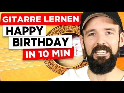 Gitarre lernen - Happy Birthday in 10 Minuten - EINFACH & auf deutsch