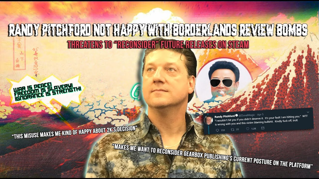 Randy Pitchford not happy with borderlands review bombing
