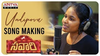 Undipova Song Making Video || Savaari Songs || Shekar Chandra || Nandu, Priyanka Sharma || Spoorthi