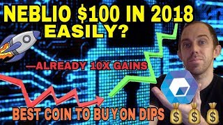 NEBLIO COIN 20% DOWN - THE BEST COIN TO BUY ON THE DIP - TO HIT $100 IN 2018?