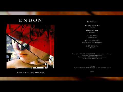 "ENDON ""Through the Mirror"" [Full Album]"