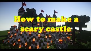 Minecraft - How to make a scary castle: part 7