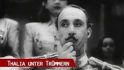 Thalia unter Trümmern - Das Theater der Nachkriegszeit in Berlin (1982)