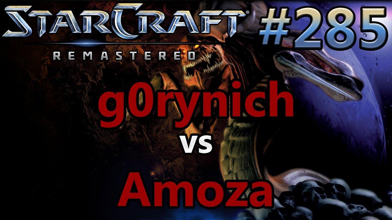 Amoza g0rynich (z) vs amoza (z) - defiler tour #87 - starcraft: remastered -  replay-cast #285 [deutsch]
