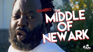 RamBro | The Middle Of Newark ( Music Video )