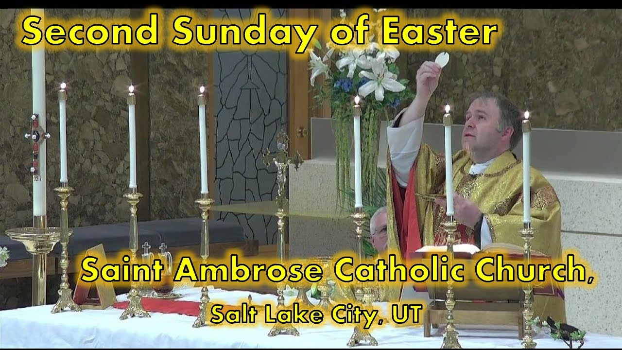 2nd Sunday of Easter        Sunday of Divine Mercy