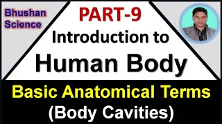 Part 9 : Intro to Human Body | Basic Anatomical Terms | Body Cavities | B. Pharm | Nursing