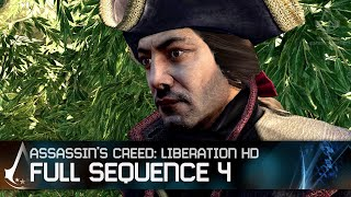 Assassin's Creed Liberation HD - Full Sequence 4 [Full Synch 100%]
