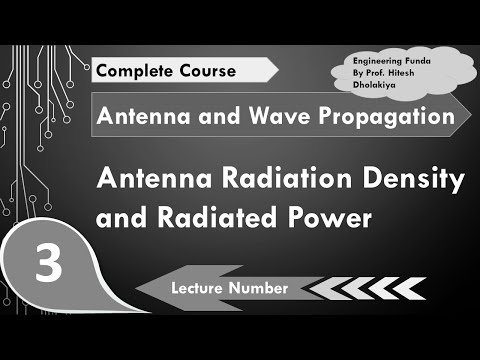 Antenna Radiation Density and Radiated Power in Antenna and Wave Propagation by Engineering Funda
