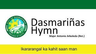 Dasmarinas Hymn With Lyrics