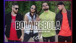 Tropkillaz, J Balvin, Anitta - Bola Rebola ft. MC Zaac (O Clã Coreografia)