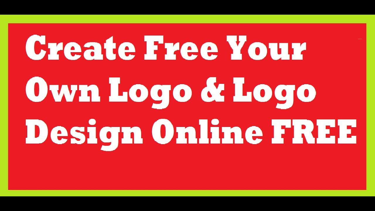 Create Free Your Own Logo Logo Design Online Free