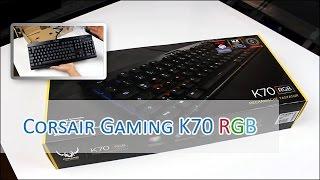 Corsair Gaming K70 RGB - Review / Unboxing