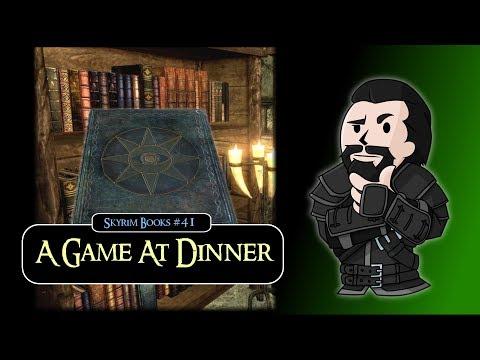 SKYRIM Books #41 : A Game at Dinner thumbnail