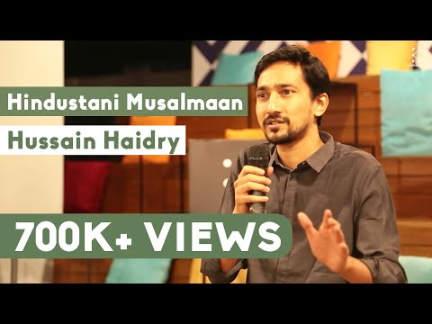 The Storytellers: Hindustani Musalmaan - Hussain...