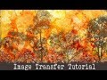 How to Do An Image Transfer to Create a Faux painting- Mixed Media Technique Gel Transfer Tutorial