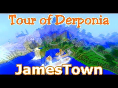 Tour of Derponia - Episode 5: JamesTown