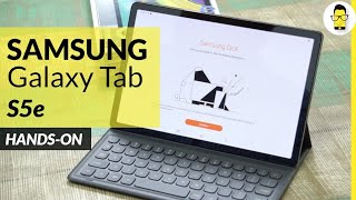 samsung galaxy tab s5e unboxing hands on review android tablets are not dead yet