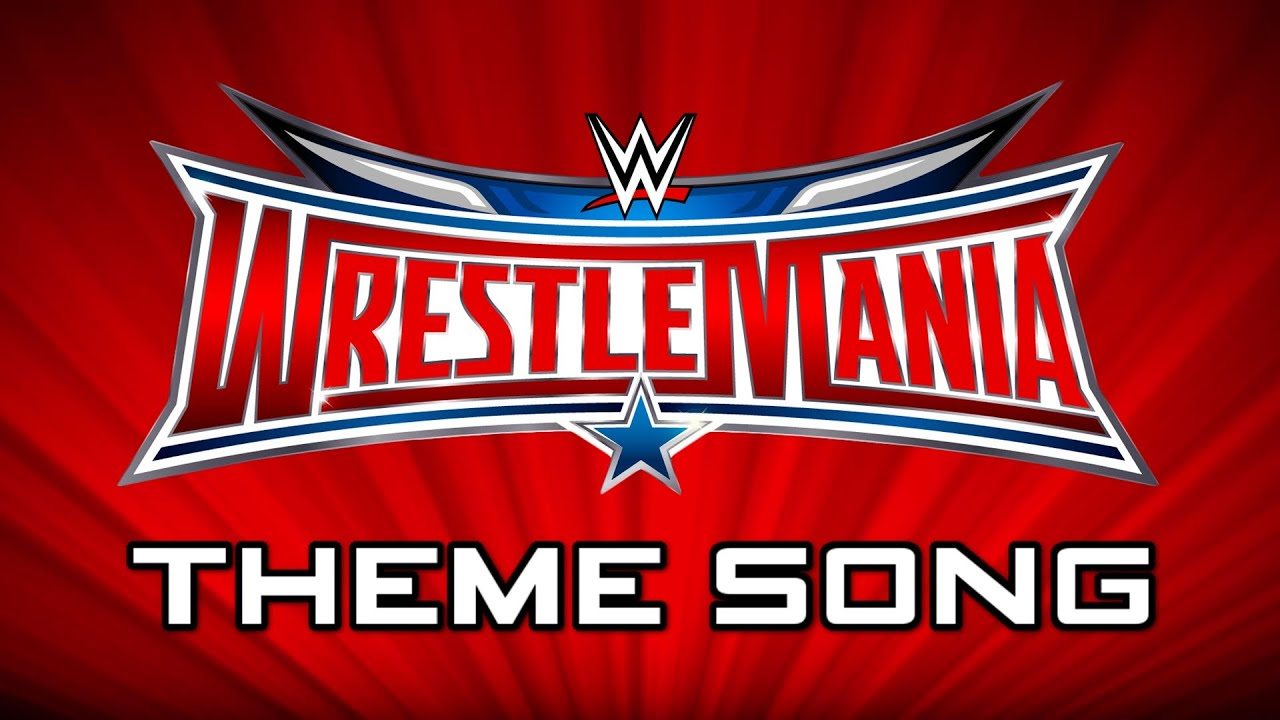 WWE: WrestleMania 32 | 1st Official Theme Song