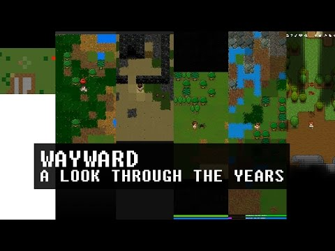 Wayward: A Look Through the Years |