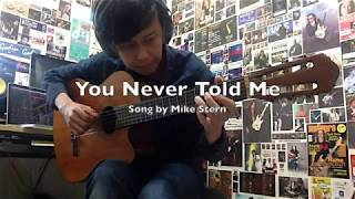 You Never Told Me (Mike Stern Cover)
