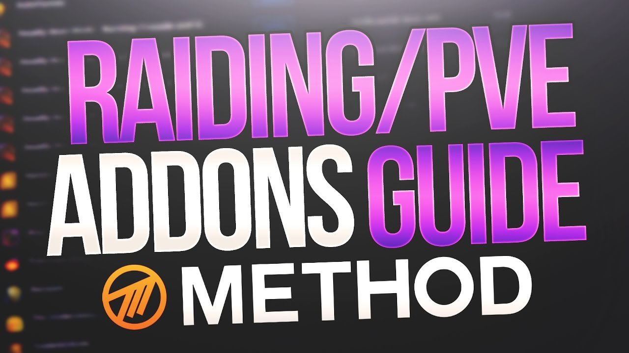 What Addons Does Method Use? Addons For Raiding Guide