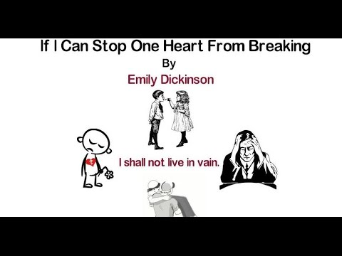 If I Can Stop One Heart From Breaking by Emily Dickinson (ANIMATED)