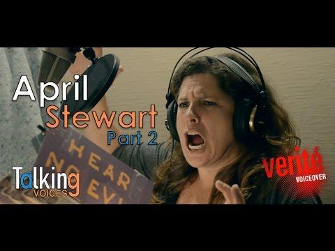 April Stewart  Talking Voices Part 2