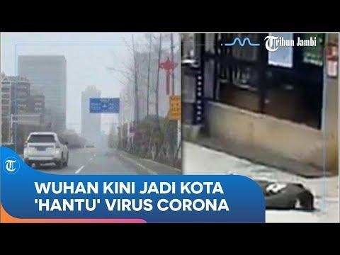 kini-jadi-kota-'hantu',-begini-penampakan-terkini-wuhan,-tempat-dimulainya-wabah-virus-corona