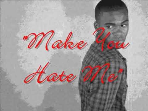 Make You Hate Me(h.a.t.e.u remix)