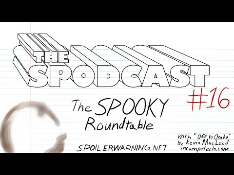 The Spodcast #16: The Spooky Roundtable