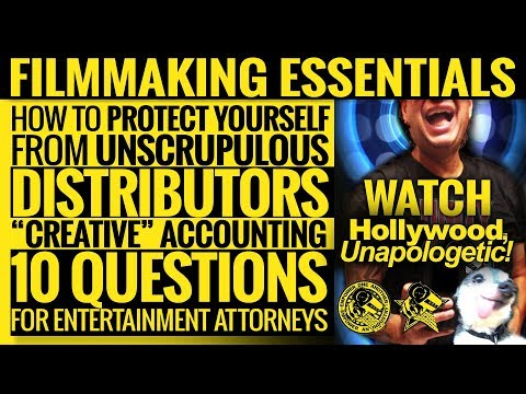 Filmmaking Essentials: How to Protect Yourself: Unscrupulous Distributors 2018