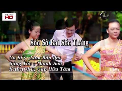 karaoke  Sóc Sờ Bai Sóc Trăng   cs Lâm Bảo Phi