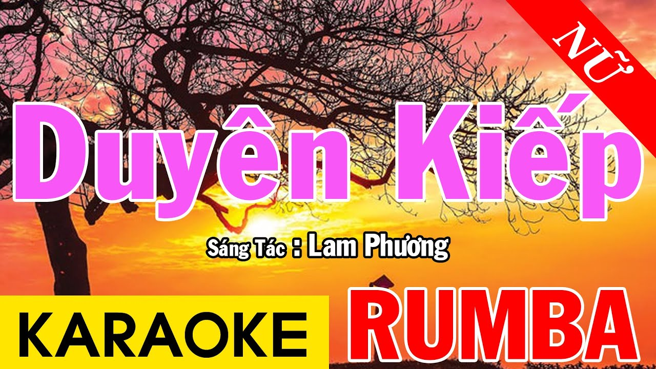 Duyên Kiếp - Karaoke Rumba - Tone Nữ - Karaoke Beat Chuẩn