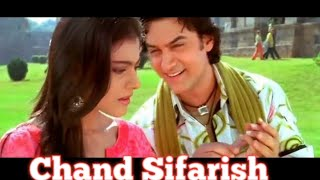 Chand Sifarish Lyrics | Chand Sifarish Lyrics Hindi & English | Fanaa Songs