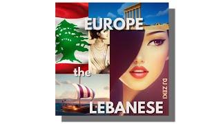 DJ Zeki - Europe the Lebanese