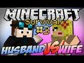 Minecraft   HUSBAND vs WIFE SURVIVAL    Episode 3  Double Dungeon
