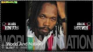 Alva - World And Nation [Real Life Riddim] Nov 2012